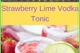 Strawberry Lime Vodka Tonic