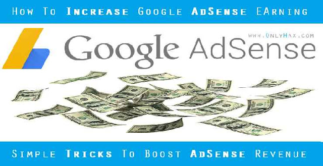 trick-increase-adsense-earning-revenue-2018