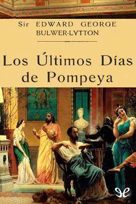 Portada libro los ultimos dias de pompeya descargar pdf gratis