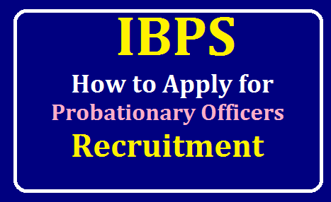 How to Apply for IBPS POs Recruitment 2019 /2019/08/how-to-apply-for-ibps-pos-recruitment.html