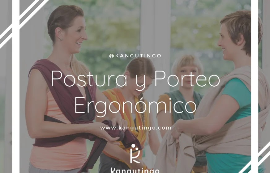 Postura y Porteo Ergonómico