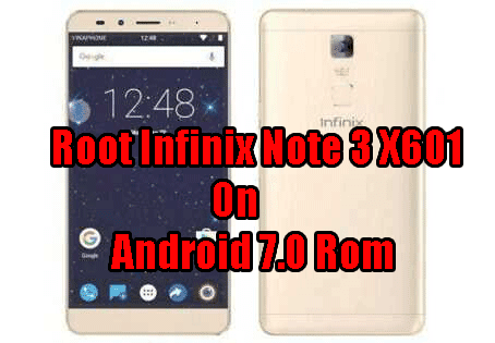 MT6753] How To Root Infinix Note 3 X601 On Android 7 0 Rom