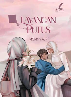 Novel Layangan Putus Karya Mommy ASF PDF