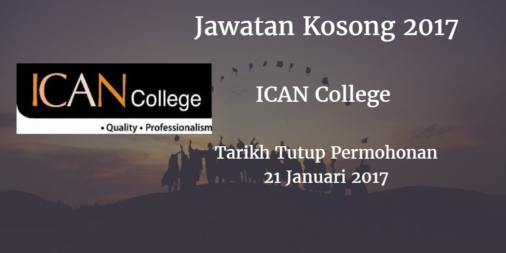 Jawatan Kosong ICAN College 22 Januari 2017