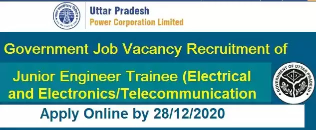 UPPCL Junior Engineer Trainee Vacancy Recruitment 2020