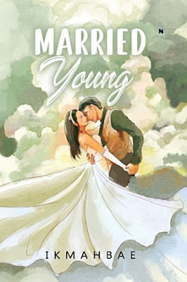 Married Young by Ikmahbae Pdf