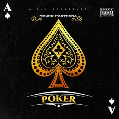 Mauro Pastrana - POKER (Hosted by Dj Liu One) (EP) 2019.png