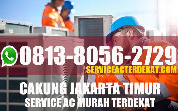 jasa service ac di cakung, service ac cakung, sercvice ac tipar cakung, service ac terbaik cakung, service ac cakung terdekat