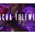 VIDEO | Y TONY - Acha Tulewe | Download/Watch