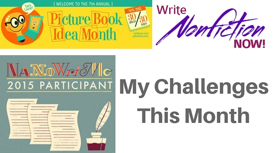 My Challenges This Month #NaNoWriMo #PiBoIdMo #WNFIN  #AmWriting