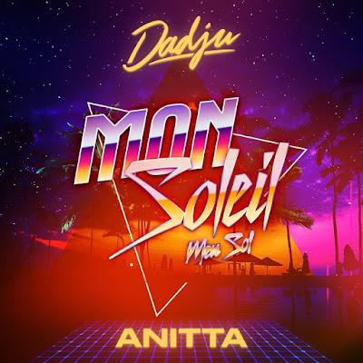 Dadju - Mon Soleil (Feat Anitta) download mp3