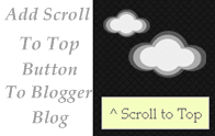Add Scroll To Top Button To Your Blogger Blog Using Jquery
