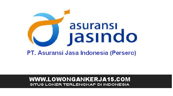 Lowongan Kerja Terbaru PT Asuransi Jasindo (Persero) Mei 2019