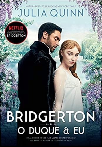 Livro O duque e eu (Os Bridgertons – Livro 1) - Julia Quinn