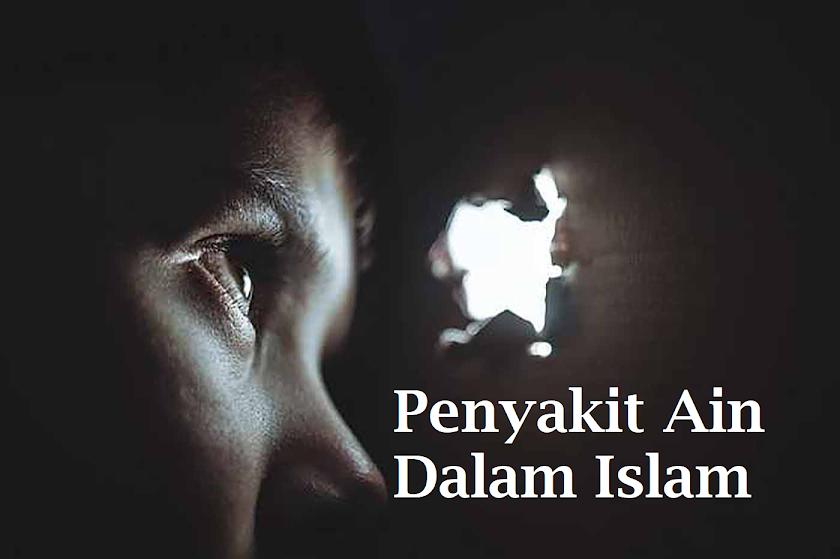 Mengenal Penyakit Ain Dalam Islam