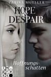 https://miss-page-turner.blogspot.com/2017/05/rezension-hope-despair.html