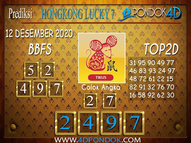Prediksi Togel HONGKONG LUCKY 7 PONDOK4D 12 DESEMBER 2020