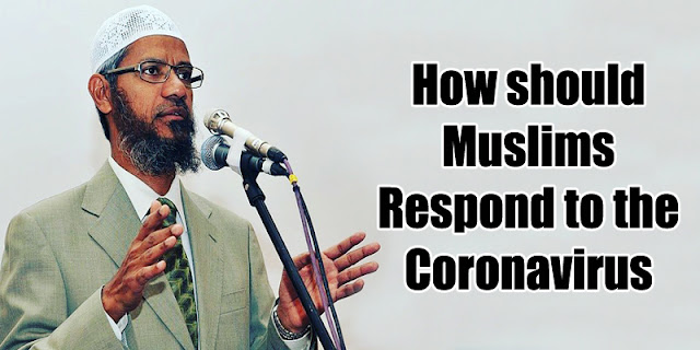 How should Muslims Respond to the Coronavirus