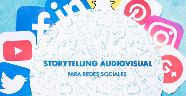 [Imagen: storytelling-audiovisual-CM.png]