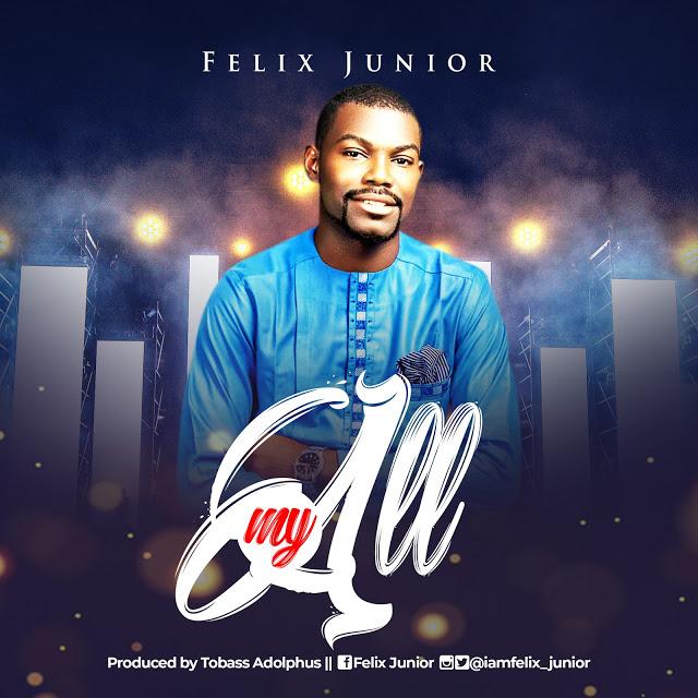 DOWNLOAD MP3:  My All - Felix Junior