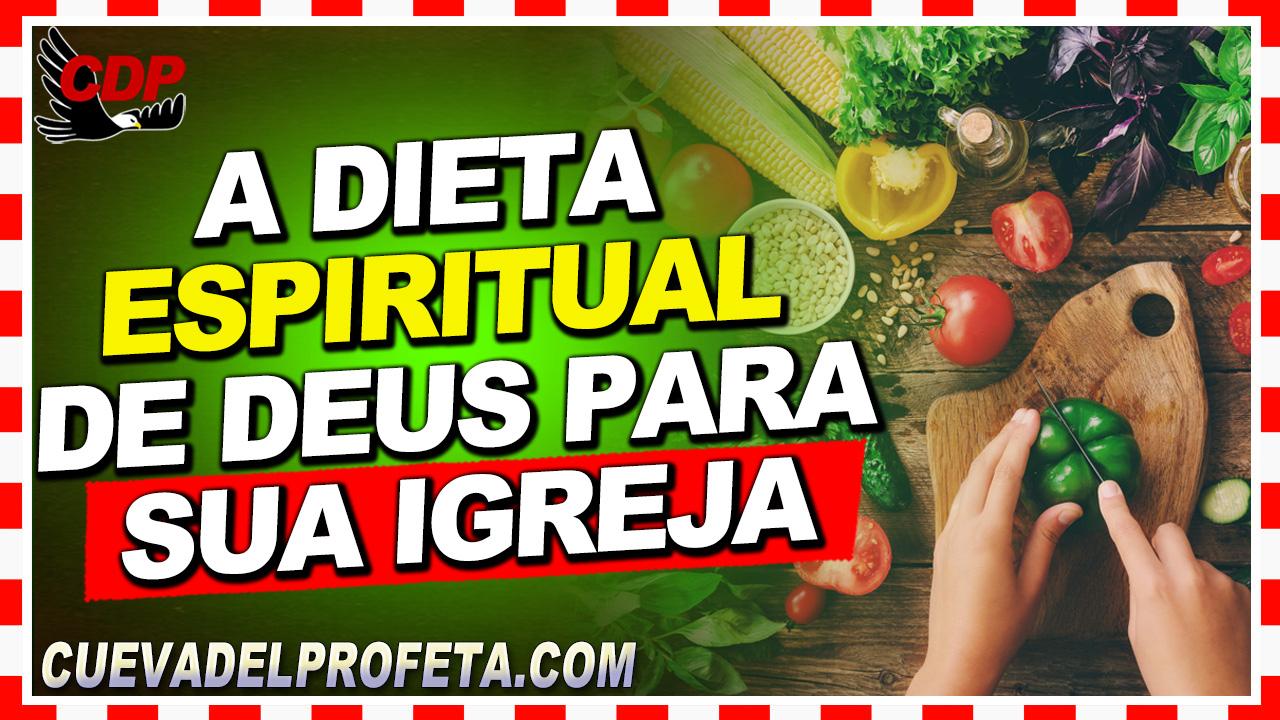 A dieta espiritual de Deus para Sua Igreja - William Marrion Branham