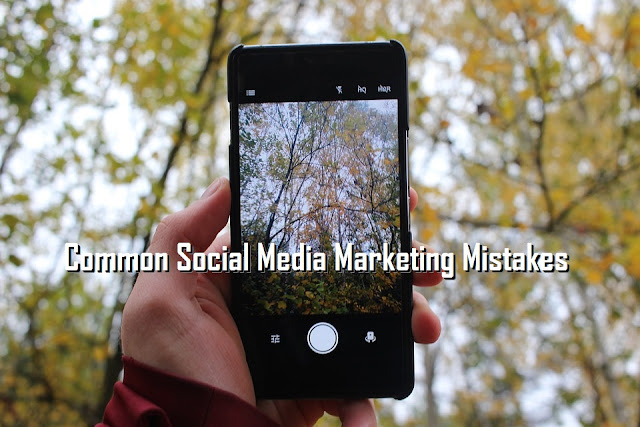 9 Common Social Media Marketing Mistakes To Avoid In 2019