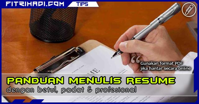 Tips Panduan Menulis Resume Yang Betul Padat Dan Profesional