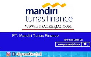 Lowongan Kerja S1 Segala Jurusan Mandiri Tunas Finance November 2020