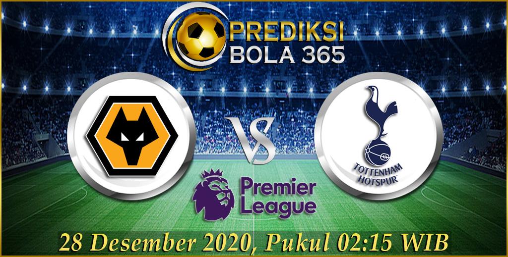 Prediksi Skor Wolverhampton Vs Tottenham Hari Selasa, 28 Desember 2020