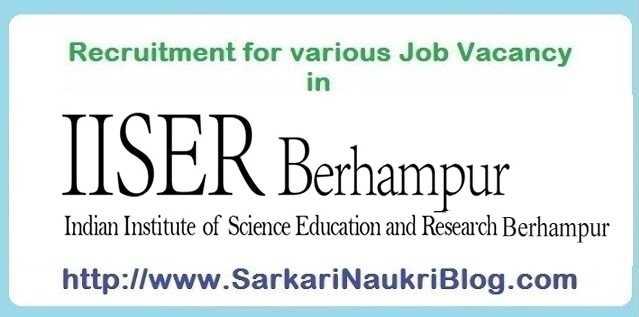 Sarkari naukri vacancy recruitment in IISER Berhampur