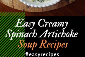 Easy Creamy Spinach Artichoke Soup Recipes