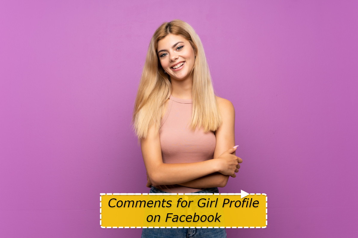 Comments for Girl Profile on Facebook