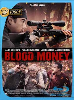 Blood Money (2017) HD [1080p] Latino [GoogleDrive] SilvestreHD