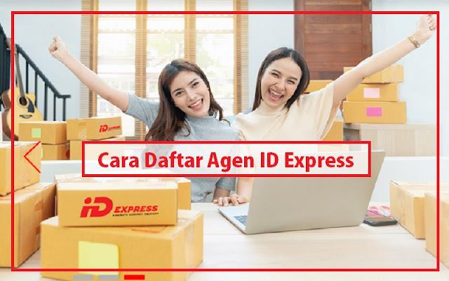 cara daftar agen id express