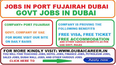 jobs in port fujairah in united arab emirates 2019 - DUBAI