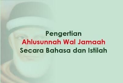 https://www.abusyuja.com/2019/09/pengertian-ahlusunnah-wal-jamaah-lengkap.html