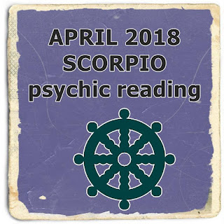 april 2018 scorpio psychic reading prediction