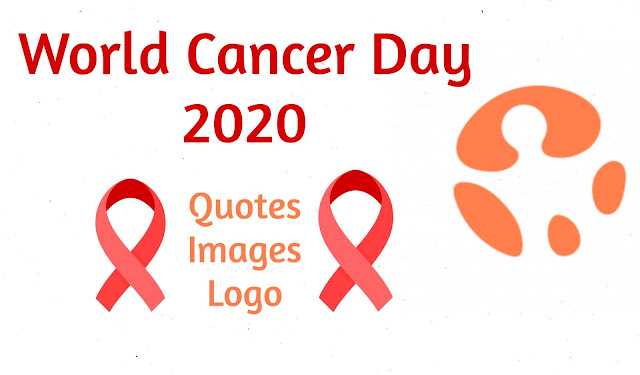 World Cancer Day 2020 Quotes