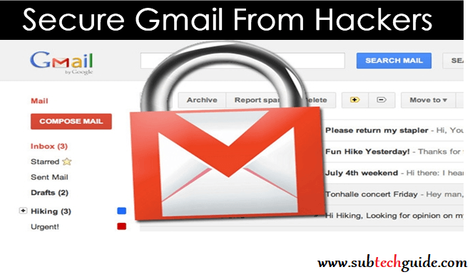 How To Secure Gmail Account From Hackers .