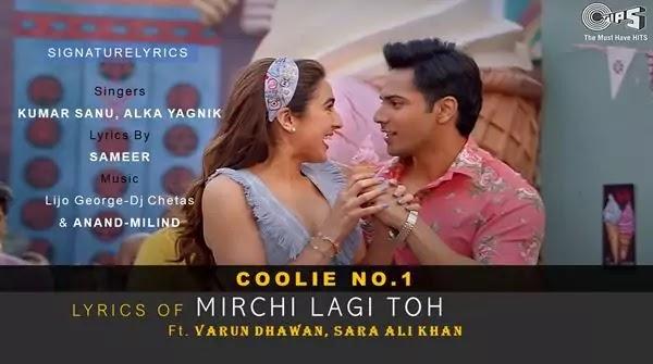 Mirchi Lagi Toh Lyrics - Coolie No.1 (2020) - Kumar Sanu, Alka Yagnik