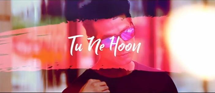 Tu Ne Hoon song