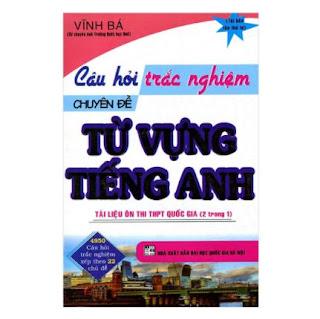Câu Hỏi Trắc Nghiệm Chuyên Đề Từ Vựng Tiếng Anh ebook PDF-EPUB-AWZ3-PRC-MOBI