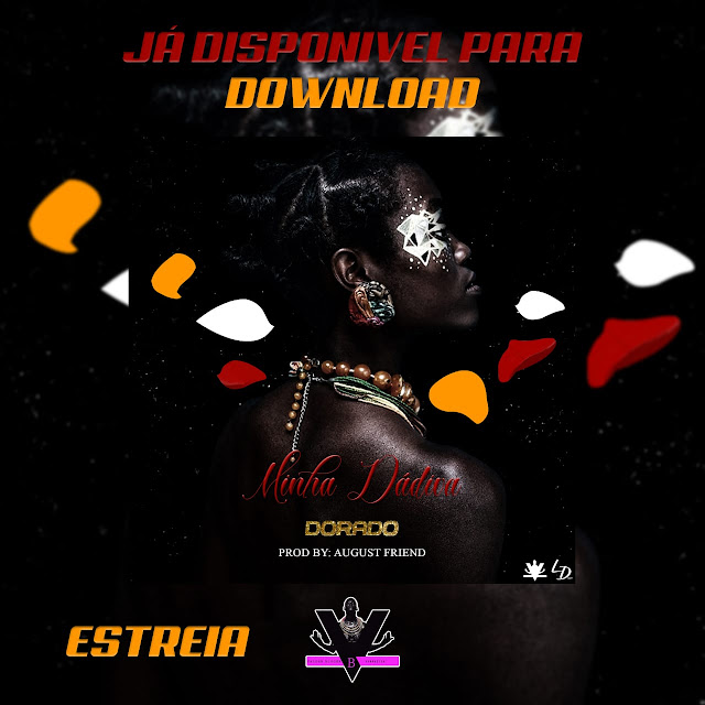 http://www.mediafire.com/file/w72pwtpf3fwma5i/Dorado-Minha_Dadiva-%2528Prodby_August_Friend%2529.mp3/file