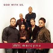 Mercy Me God With Us Lyrics