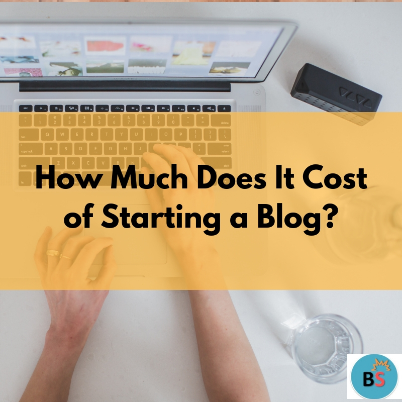 how-much-does-it-cost-of-starting-a-blog