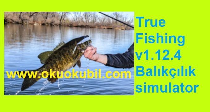 True Fishing v1.12.4 Balıkçılık simulator Mod Apk İndir 2020