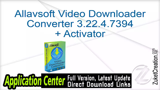 Allavsoft Video Downloader Converter 3.22.4.7394 + Activator