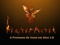 A Promessa de Jesus em Atos 1:8