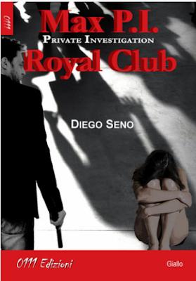 ROYAL CLUB    MAX P.I. PRIVATE INVESTIGATION Di Diego Seno