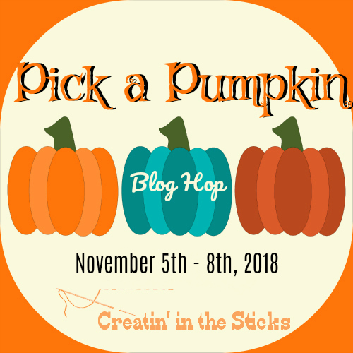 creatin in the sticks pick a pumpkin blog hop schedule
